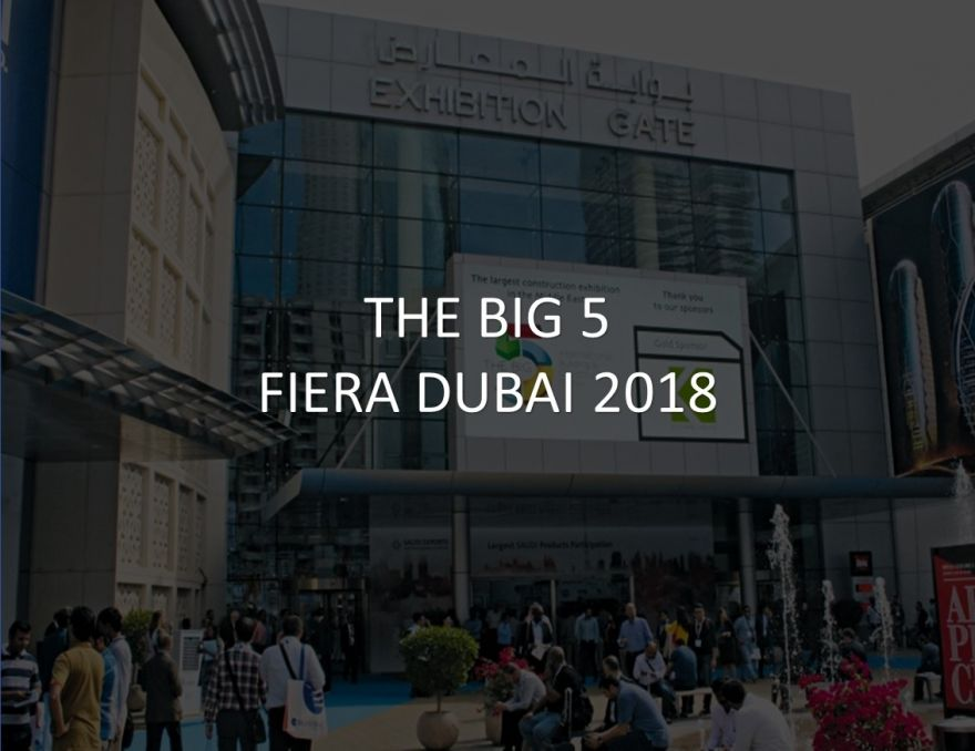 THE BIG 5 Fiera a Dubai 26-29/11/2018