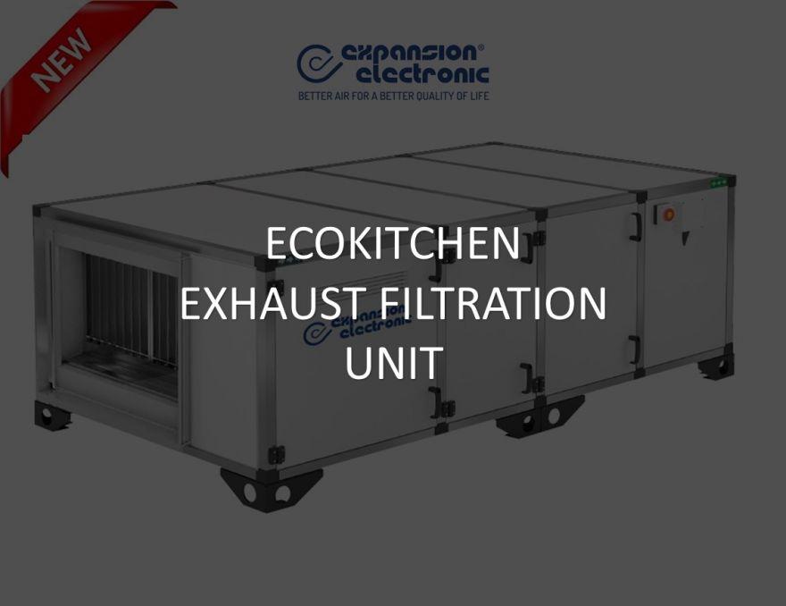 New ECOKITCHEN exhaust filtration unit