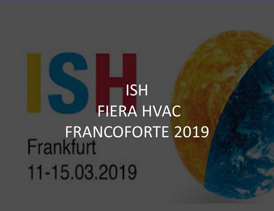 ISH in Francoforte 11-15/03/2019